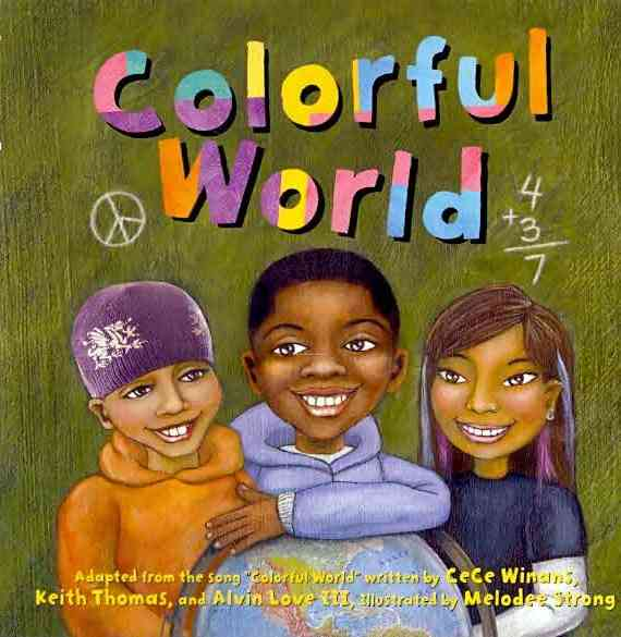 Colorful World By Winans, Cece/ Strong, Melodee (ILT)